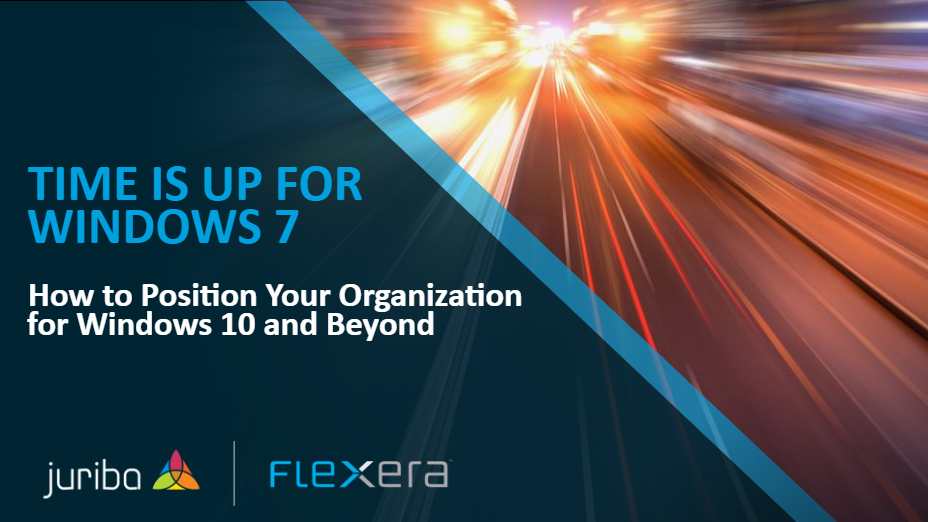 Time is up for Windows 7  How to Position Your Organization for Windows 10 and Beyond  1934494